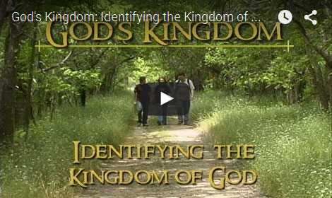 GOD'S KINGDOM | Identifying The Kingdom Of God