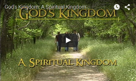 GOD'S KINGDOM | A Spiritual Kingdom