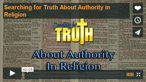 SEARCHING FOR TRUTH | About Authority In Religion