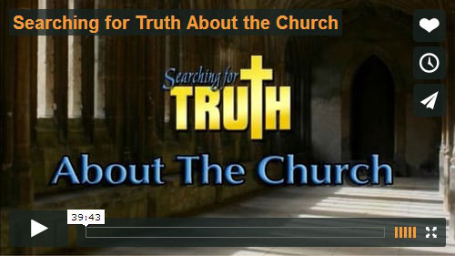 SEARCHING FOR TRUTH | About The Church