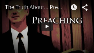 THE TRUTH ABOUT | Preaching
